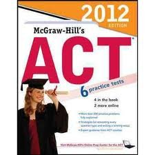 McGraw-Hills ACT 2012 Edition 6th sixth edition ebook by Steven Dulan