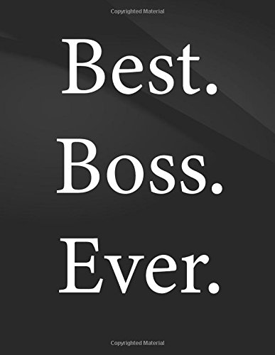 Best Boss Ever - Song and Music Composition Jottings Drawings Black Background White Text Design - Large 8 5 x 11 inches - 110 Pages notebooks and journals Music Composition Sketching ebook by The Lights Hunter