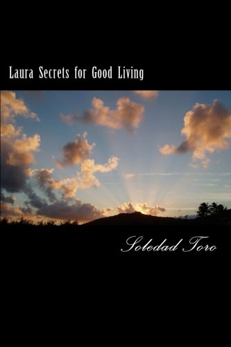 Laura Secrets for Good Living ebook by Soledad Toro