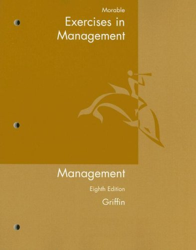 Exercises for Griffins Management 8th ebook by Ricky W. Griffin
