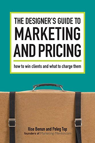The Designers Guide to Marketing and Pricing ebook by