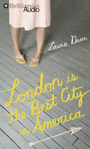 London Is the Best City in America- A Novel ebook by Laura Dave