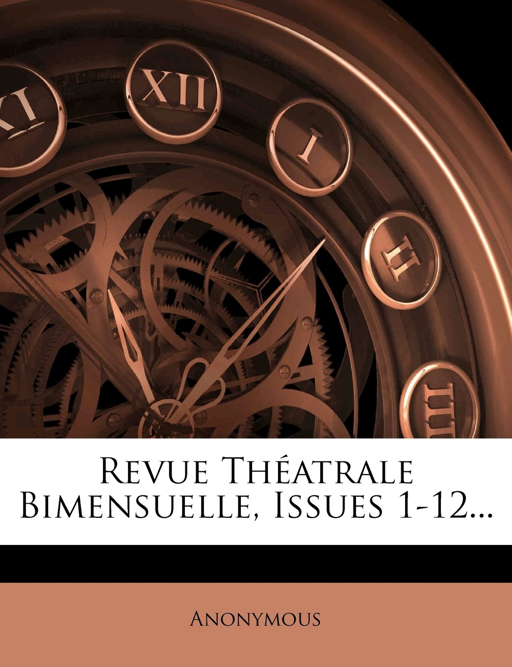 Revue Théatrale Bimensuelle Issues 1-12   French Edition  ebook by Anonymous