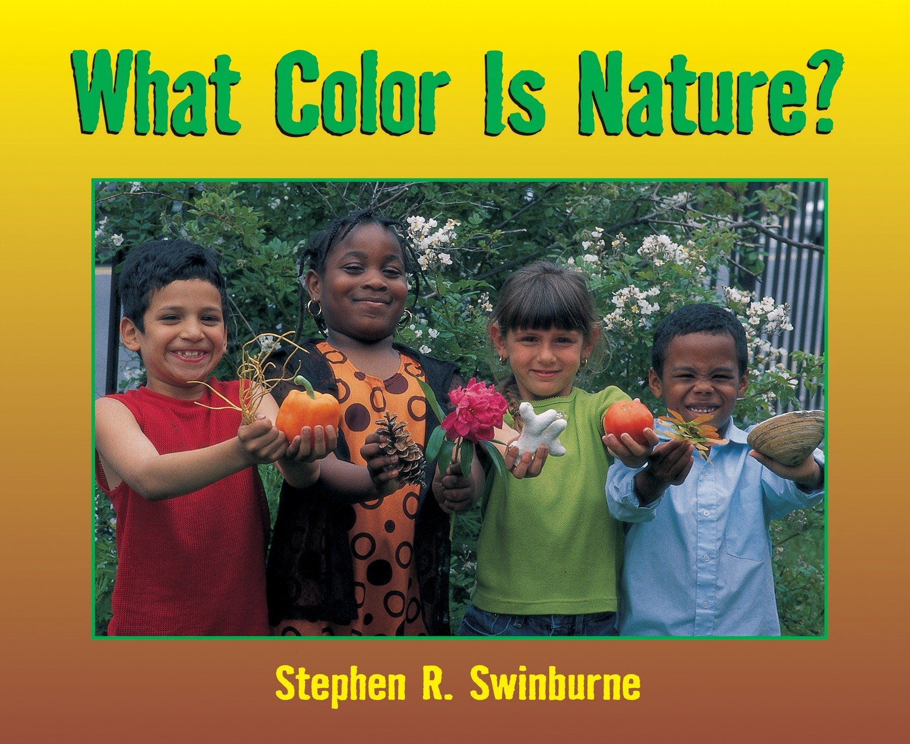 What Color Is Nature ebook by stephen r. swinburne
